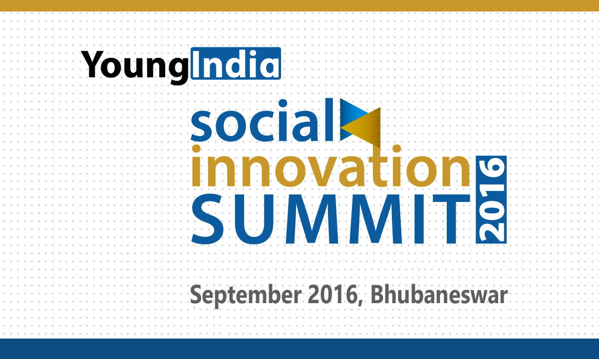 Young India Social Innovation Summit 2016 in Sept